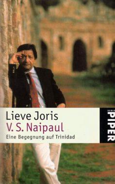 Lieve Joris: V. S. Naipaul