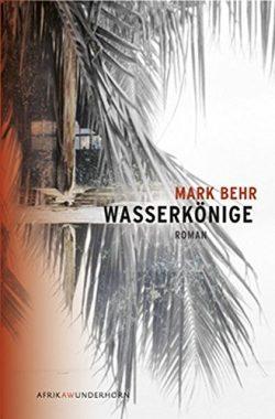 Mark Behr: Wasserkönige