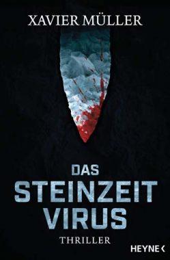 Xavier Müller: Das Steinzeit-Virus