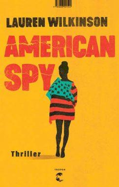 Lauren Wilkinson: American Spy