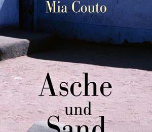 Mia Couto: Asche und Sand