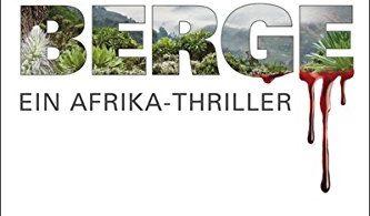 Mondberge: Ein Afrika-Thriller