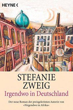 Stefanie Zweig: Irgendwo in Deutschland