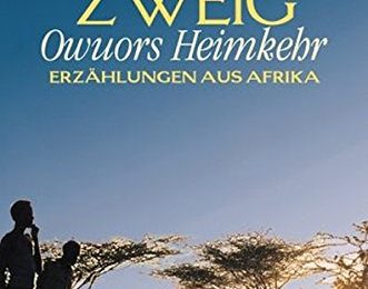 Stefanie Zweig: Owuors Heimkehr
