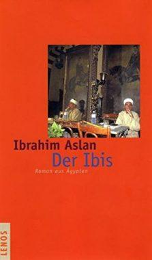 Ibrahim Aslan: Der Ibis