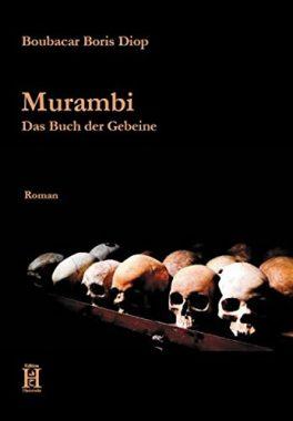 Murambi: Das Buch der Gebeine