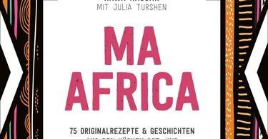 Ma Africa - Das Kochbuch