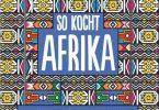 Kochbuch: So kocht Afrika