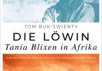 Die Löwin: Tania Blixen in Afrika